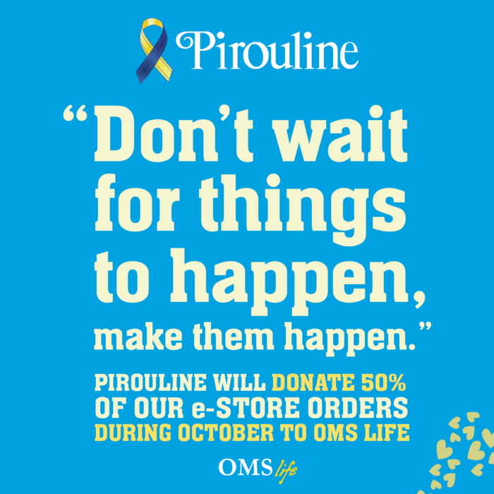 Pirouline October Drive for OMSLife